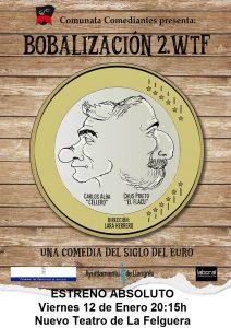 Teatro: Bobalización 2. WTF @ Nuevo Teatro de La Felguera | Langreo | Principado de Asturias | España