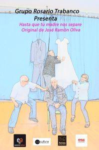Teatro: Hasta que tu madre nos separe @ Nuevo Teatro de La Felguera | Langreo | Principado de Asturias | España
