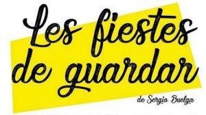 Teatro: Les fiestes de guardar @ Nuevo Teatro de La Felguera | Langreo | Principado de Asturias | España