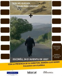 DocumentaLangreo: Escoréu, avientu 1937 + Aún me quedan balas para dibujar @ Nuevo Teatro de La Felguera | Langreo | Principado de Asturias | España