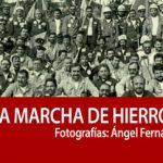 Exposición fotográfica: La marcha de hierro. Octubre, 1992.