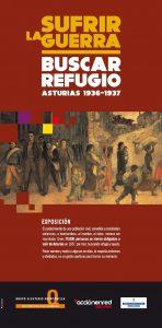 Exposición: Sufrir la guerra, buscar refugio. Asturias, 1936-1937. @ Escuelas Dorado | Langreo | Principado de Asturias | España