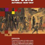 Exposición: Sufrir la guerra, buscar refugio. Asturias, 1936-1937.