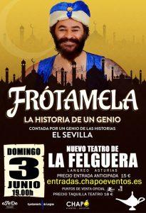 Monólogo de humor: Frótamela, la historia de un genio @ Nuevo Teatro de La Felguera | Langreo | Principado de Asturias | España