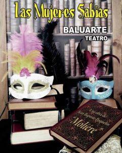 Teatro: Las mujeres sabias @ Nuevo Teatro de La Felguera | Langreo | Principado de Asturias | España