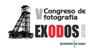 V Congreso de fotografía Éxodos @ Cine Felgueroso | Langreo | Principado de Asturias | España