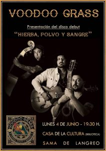 Presentación de disco: Voodoo Grass @ Escuenas Dorado | Langreo | Principado de Asturias | España