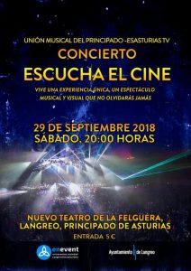 Concierto: Escucha el cine y + @ Nuevo Teatro de La Felguera | Langreo | Principado de Asturias | España