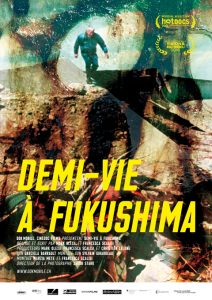 Cine Demi vie à Fukushima