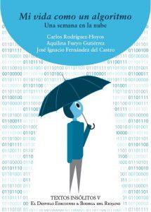 Presentación de libro: Mi vida como un algoritmo @ Casa de la Buelga | Langreo | Principado de Asturias | España