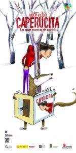 Teatro pa neñ@s: Caperucita. Lo que nunca se contó @ Nuevo Teatro de La Felguera | Langreo | Principado de Asturias | España