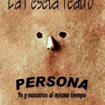 Teatro: Persona - Yo y nosotros al mismo tiempo