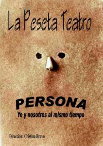 Teatro: Persona - Yo y nosotros al mismo tiempo @ Nuevo Teatro de La Felguera | Langreo | Principado de Asturias | España