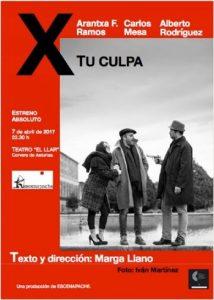 Teatro: X tu culpa @ Nuevo Teatro de La Felguera | Langreo | Principado de Asturias | España