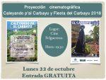 Proyección cinematográfica: Caleyando pa El Carbayu y Fiesta de El Carbayu 2018