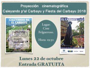 Proyección cinematográfica: Caleyando pa El Carbayu y Fiesta de El Carbayu 2018 @ Cine Felgueroso | Langreo | Principado de Asturias | España