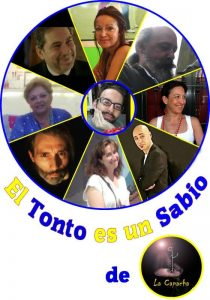 Teatro: El tonto es un sabio @ Nuevo Teatro de La Felguera | Langreo | Principado de Asturias | España