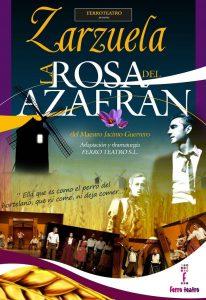 Zarzuela: La rosa del azafrán @ Nuevo Teatro de La Felguera | Langreo | Principado de Asturias | España