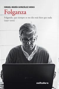 """Presentación de libro: Folganza @ Centro de Creación Escénica """"Carlos Álvarez-Nòvoa"""""""