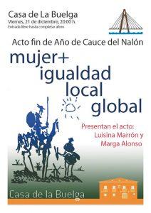 Final de año de Cauce: Mujer + Igualdad Global Local @ Casa de la Buelga