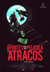 Cine: Apuntes para una película de atracos @ Cine Felgueroso