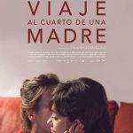 Cine: Viaje al cuarto de una madre