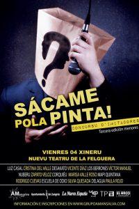 """Concurso """"Sácame pola pinta"""" @ Nuevo Teatro de La Felguera"""