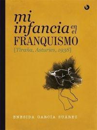 Presentación de libro: Mi infancia en el franquismo @ Casa de la Buelga