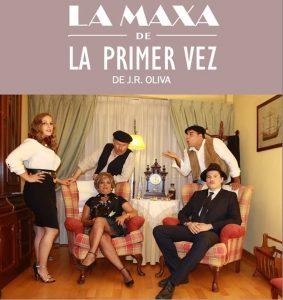 Teatro: La maxa la primer vez @ Nuevo Teatro de La Felguerra