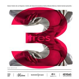 Teatro: Tres @ Nuevo Teatro de La Felguera
