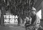 Exposición fotográfica: Tierra negra. Minas y mineros. Vol. II