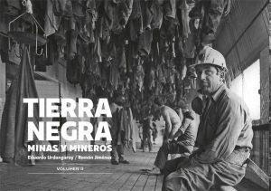 Exposición fotográfica: Tierra negra. Minas y mineros. Vol. II @ Escuelas Dorado