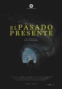 Documental asturiano: El pasado presente @ Cine Felgueroso