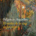 Presentación de libro: El otoño de la casa de los sauces