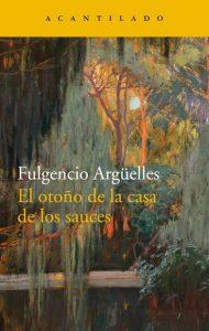 Presentación de libro: El otoño de la casa de los sauces @ Casa de la Buelga