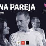 Teatro: Una pareja (qué es mío y qué es tuyo)