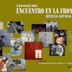 Exposición multidisciplinar: Encuentros en la frontera. Artistas de Asturias y León