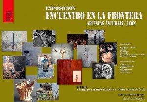 """Exposición multidisciplinar: Encuentros en la frontera. Artistas de Asturias y León @ Centro de Creación Escénica """"Carlos Álvarez-Nòvoa"""""""