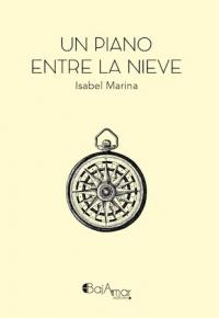 "Presentación de libro: Un piano entre la nieve @ Centro de Creación escénica ""Carlos Álvarez-Nòvoa"""