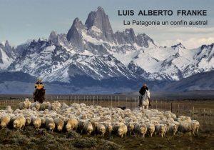 """Exposición fotográfica: La Patagonia, un confín austral @ Pinacoteca Municipal """"Eduardo Úrculo"""""""