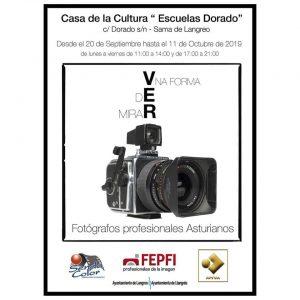 """Exposición fotográfica: Una forma de ver-mirar @ Casa de Cultura """"Escuelas Dorado"""""""