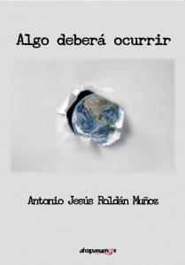 Presentación de libro: Algo deberá ocurrir @ Casa de la Buelga