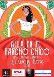 Teatro: Allá en el rancho chico @ Nuevo Teatro de La Felguera