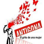 Teatro: Antígona, el grito de una mujer