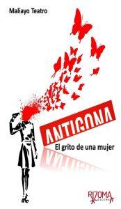 Teatro: Antígona, el grito de una mujer @ Nuevo Teatro de La Felguera