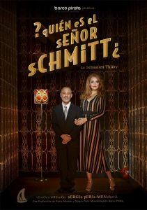 Teatro: ¿Quién es el señor Schmitt? @ Nuevo Teatro de La Felguera