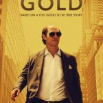 Cine: Gold, la gran estafa