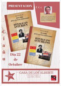 Presentación de libro: Mi padre, Jesús Manuel Fernández. Republicano asturiano. @ Casa de los Alberti