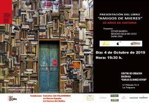 """Presentación de libro: Amigos de Mieres. 50 años de historia. @ Centro de Creación Escénica """"Carlos Álvarez-Nòvoa"""""""