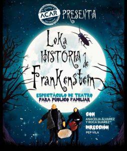 Teatro pa neñ@s: Loka historia de Frankenstein @ Nuevo Teatro de La Felguera